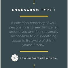 #Enneagram #Type1 friends, A common tendency of your personality is to see disorder around you and feel personally responsible to do something about it. Be aware of this in yourself today and see if you can let it go and relax. See if you can enjoy life even with its imperfections.  Beth McCord, YourEnneagramCoach.com  For a free consultation, please email me at beth@yourenneagramcoach.com.