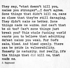 Honesty is Maturity.