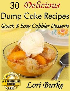 FREE e-Cookbook: 30 Delicious Dump Cake Recipes