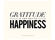 Gratitude Is The Key To Happiness - 8x10 on A4 - Inspiring spiritual quote typography art poster print.