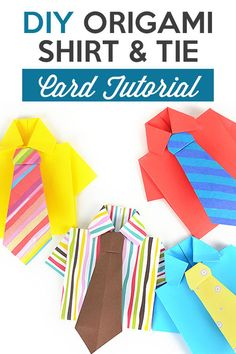 DIY ORIGAMI SHIRT AND TIE WITH HOW-TO INSTRUCTIONS Step-by-step how-to origami instructions for creating your own shirt and tie. This fun DIY origami shirt card idea is PERFECT for the man in your life. It can easily be given for a birthday, Father's Day, or even just because! And, here's the best part. It only requires 2 pieces of paper! No glue, no ribbon – just paper!