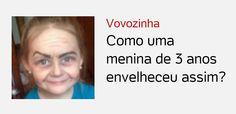 #Vovozinha Como uma menina de 3 anos envelheceu assim?   Capa do #Uol   #RedeTV   8 de janeiro de 2015    http://www.redetv.uol.com.br/jornalismo/da-para-acreditar/com-maquiagem-tia-transforma-menina-de-3-anos-em-vovo   #ataquedeestrelismo