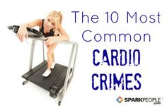 Think you're a cardio saint, innocent of any and all offenses? Read on to see if you're guilty of any of these cardio crimes! via @SparkPeople