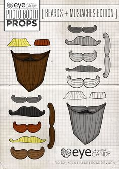 Photo Booth Props ... PRINTABLE PROPS- MUSTACHES + BEARDS EDITION