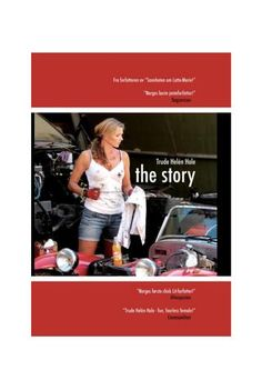 """The Story - et leseutdrag  Dette er historien om en kvinne, syv menn og en hest - er en utradisjonell, """"hysterisk"""" morsom og banebrytende bok med innhold som omfavner politikk, kjendiser, sex, fantasier, kjærlighet og hat - det å sette grenser og det å bryte grenser.  Rød tråd er 7 menn som har påvirket forfatteren og er beskrevet med påfølgende konklusjoner. Forfatteren skildrer også flere nervepirrende episoder der døden har vært faretruende nær. Boken er skrevet med høyt tempo, mye humor…"""