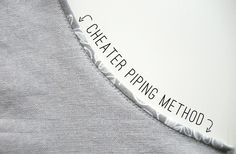 Cheater Piping Sewing technique