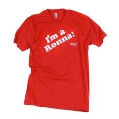 """""""I'm a Ronna"""" T-shirt"""