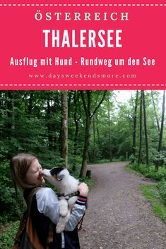 Der Thalersee Rundeweg in Thal bei Graz ist ein tolles Ausflugsziel in der Steiermark mit Hund und Welpen. Outdoor, Europe, Graz, Round Trip, Road Trip Destinations, Puppys, Camera, Hiking, Pet Dogs