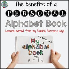 The benefits of a personal #alphabet book: Lessons learned from my Reading Recovery days.