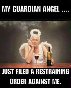 Best My Guardian Angel Memes Funny Signs, Funny Jokes, Funniest Memes, My Guardian Angel, Funny As Hell, Morning Humor, Sarcastic Quotes, Humor Quotes, Qoutes