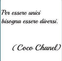 Chanel: Per essere unici bisogna essere diversi / Para ser único debe ser diferente-