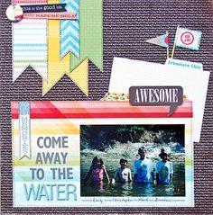 Come Away To The Water *Scraptastic Kit* - Scrapbook.com