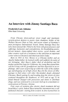 "Aldama, Frederick L. ""An Interview with Jimmy Santiago Baca,"" MELUS, 30.3 (2005): 113-126."