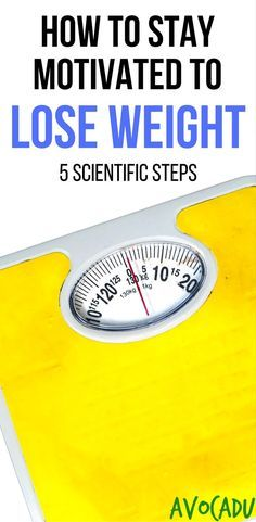 How to Stay Motivated to Lose Weight | Weight Loss Tips | Lose Weight Fast | Diet Plan | http://avocadu.com/stay-motivated-lose-weight/