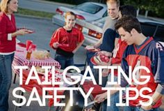 Tailgating Safety Tips. Safety Necessities #EsuranceFantasyTailgate