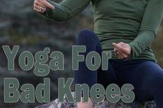 Yoga for Bad Knees