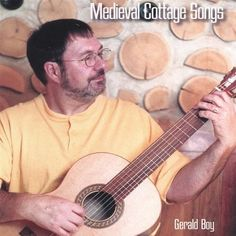 Gerald Boy - Medieval Cottage Songs