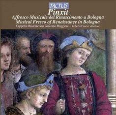 Cappella Musicale San Giacomo Maggiore - Pinxit: Musical Fresco of Renaissance in Bologna, Pink