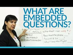Conversational English – What are Embedded Questions? · engVid