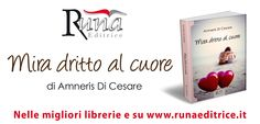 Mira dritto al cuore di Amneris di Cesare | Runa Editrice booktrailer