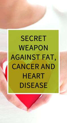 Secret Weapon Against FAT, Cancer and Heart Disease Herbal Remedies, Health Remedies, Health And Wellness, Health Tips, Health Benefits, Health Care, Natural Cold Remedies, Health Vitamins