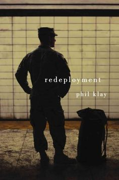 Redeployment - by Phil Klay. Winner of the 2014 National Book Award for Fiction. Recommended by NPR Book Concierge 2014.