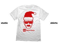 Heisenclaus  Heisenberg Santa Claus Breaking Bad Shirt  by StaticShirts on Etsy, $18.00