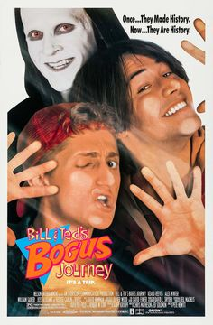 Bill & Ted's Bogus Journey 1991 IMDB Rating: Directed: Peter Hewitt Released Date: 19 July 1991 Types: Adventure ,Comedy ,Fantasy Film Stars: Keanu Reeves, Alex Winter, William Sadler Mo… Spider Verse, Keanu Reeves, Ted, Alex Winter, Land Of The Living, George Carlin, Journey, The Grim, Popular Movies