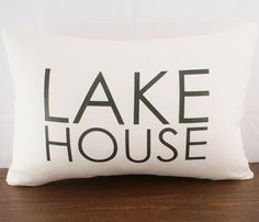 Lake House Cushion Cover -great idea for Mum as her surname is Lake !!