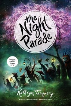 Book Review: The Night Parade by Kathryn Tanquary