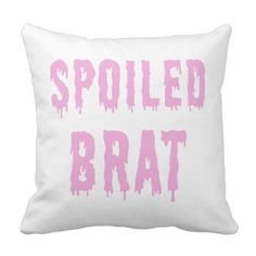 #pink - #GENYOLO Dripping Pink Spoiled Brat Pillow