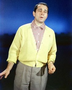 Perry Como's Kraft Music Hall  - watched the program every week - his favorite was Perry's version of Ave Maria