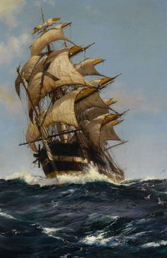 """Montague Dawson RMSA, FRSA (1890–1973) was a British painter who was renowned as a maritime artist.  """"Crest of a Wave"""""""