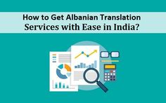 How to Get #Albanian Translation Services with Ease in #India?