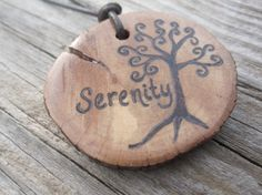 Serenity wood burned necklace by UpwardOverTheMtn on Etsy, $12.00