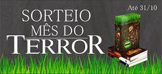 ALEGRIA DE VIVER E AMAR O QUE É BOM!!: [DIVULGAÇÃO DE SORTEIOS] - MÊS DO TERROR: APRESENT...