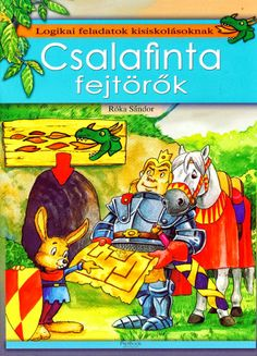 Csalafinta fejtörők - Ibolya Molnárné Tóth - Picasa Webalbumok Dyscalculia, Album, After School, Math Games, Kids And Parenting, Teaching Kids, Homeschool, Education, Learning