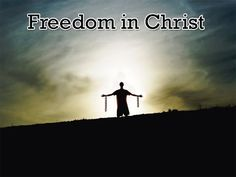 """Whom the Son has set free is free indeed! There is no real freedom outside of the Lord Jesus Christ. Watch the video """"Finding your Freedom in Christ"""". Here is a link to replay of the video: http://youtu.be/be7bDv0MnBE"""