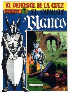 """""""El Caballero Blanco. El Defensor de la Cruz"""" (1964), de Manuel Gago y Pablo Gago. Editado por Maga."""