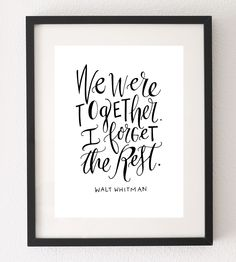 We Were Together Calligraphy Art Print by Mint Afternoon on Scoutmob Shoppe