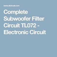 119 Best Power Subwoofer Circuits Images Powered Subwoofer