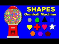 Shapes for Children to Learn with Gumball Machine - Shapes for Kids to Learn - Kids Learning Videos - YouTube