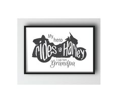 My hero rides a Harley I call him Grandpa. Motorcycle bike grandfather hero baby nursery by picksngiggles on Etsy
