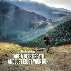 Never outrun your joy for running.