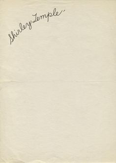 Aged just 8 in 1936, Shirley Temple already had her own letterhead. And an Oscar.     http://www.letterheady.com/post/553247855/shirleytemple