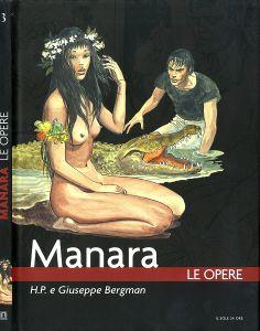 Manara - Le Opere 3 - H.P. e Giuseppe Bergman