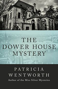 """Read """"The Dower House Mystery"""" by Patricia Wentworth available from Rakuten Kobo. In this atmospheric tale from the author of the Miss Silver Mysteries, a widow is reunited with her girlhood love in a h. I Love Books, Books To Read, Book Club Books, The Book, Detective, Best Mysteries, Murder Mysteries, Fiction Novels, Crime Fiction"""