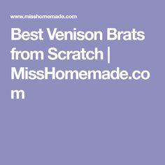 Best Venison Brats from Scratch   MissHomemade.com