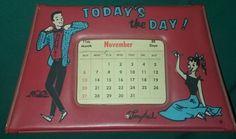 Vtg 1950s Ponytail Vinyl Calendar Today's The Day Scarce Red HTF