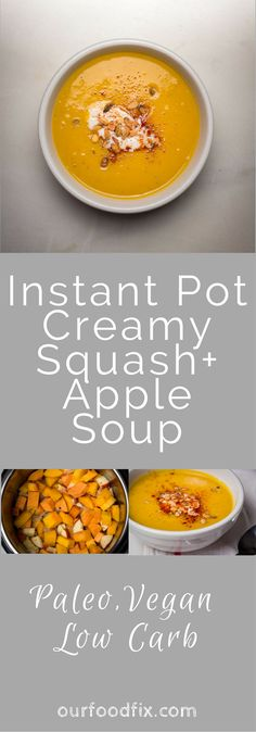Instant Pot recipes | Soup recipes | Butternut squash recipes | Paleo recipes | Vegan recipes | Vegetarian Recipes | Make ahead dishes | One pot meal | Simple recipes | Easy recipes | Under 60 minutes | Squash and Apple soup